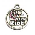Pendente Zamak Life is a Beautiful Ride - Prateado (20 mm)