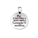 Pendente Aço Inox Pai Fixe (Google) - Prateado (25mm)