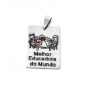Pendente Aço Inox Melhor Educadora do Mundo - Prateado (30x22mm)