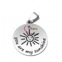 Pendente Aço Inox You Are My Sunshine - Prateado (25mm)