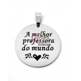 Pendente Aço Inox A Melhor Professora do Mundo - Prateado (30mm)