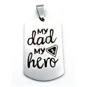 Pendente Aço Inox Rectangular «My Dad My Hero» - Prateado (38x22mm)