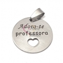 Pendente Aço Inox Adoro-te Professora Recorte Coração - Prateado (25mm)