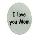 """Cabochon Autocolante """"I love you Mom"""" (39 x 26)"""